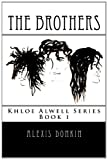 The Brothers, Alexis Donkin, 146642835X