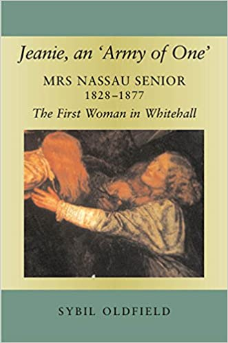 Book Jeanie, an 'Army of One': Mrs Nassau Senior, 1828-1877, the First Woman in Whitehall