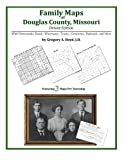 Family Maps of Douglas County, Missouri