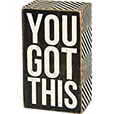"""Primitives By Kathy Box Sign - You Got This - 3"""" x 5"""" Sign, Black and White"""