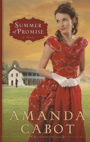 Summer of Promise (Thorndike Press Large Print Christian Romance: Westward Winds) PDF