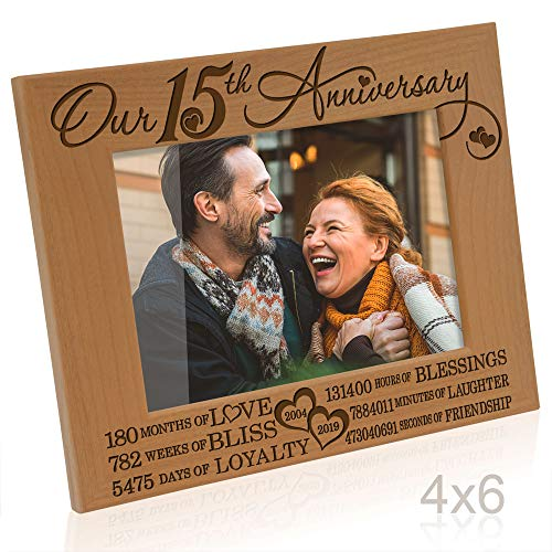 Kate Posh - Our 15th Anniversary Engraved Natural Wood Picture Frame - 15 Years of Marriage 2004 Through 2019, Fifteen Years Together, Wedding for Husband & Wife (4x6 Horizontal)