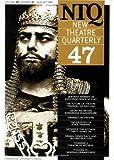New Theatre Quarterly 47 9780521565011
