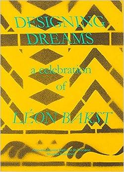 Leon Bakst - Designing Dreams