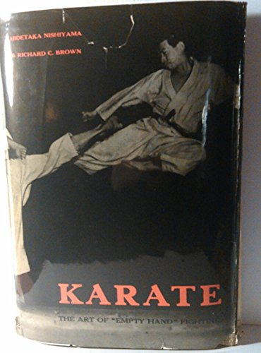Karate The Art of ''Empty Hand'' Fighting by Charles E. Tuttle Co.; Third Printing edition (1960)