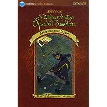 Les désastreuses Aventures des Orphelins Baudelaire, Tome 6: Ascenseur pour la peur