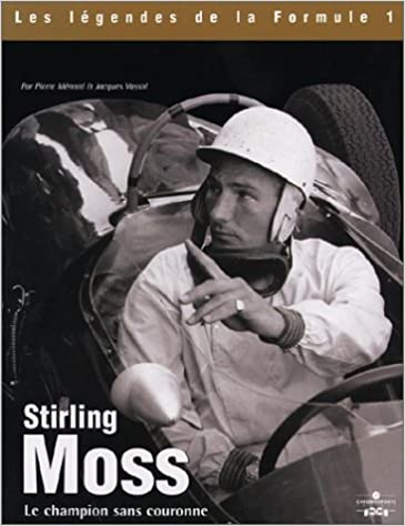 Book Stirling Moss: Le Champion Sans Couronne