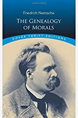 The Genealogy of Morals (Dover Thrift Editions) Paperback