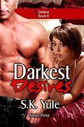 Darkest Desires (English Edition)