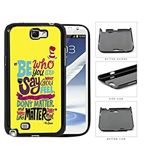 Dr. Seuss Be Who You Are Quote Yellow Background & Red Hat Samsung Galaxy Note II 2 N7100 Hard Snap on Plastic Cell Phone Cover by Maris's Diary
