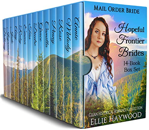 Historical Set - Hopeful Frontier Brides: A 14 Book Box Set: Clean Historical Western Romance Collection