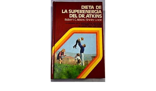 dieta de la super-energía del dr. atkins