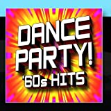 Dance Party! 60s Hits
