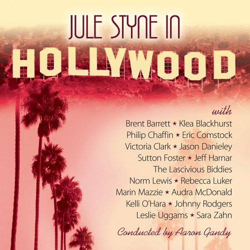 Jule Styne in Hollywood by P.S. Classics