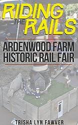 Riding the Rails: Ardenwood Farm Historic Rail Fair 2011
