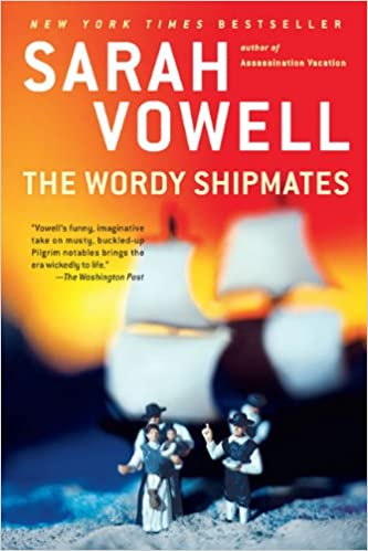 Sarah Vowell's The Wordy Shipmates