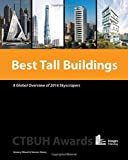 Best Tall Buildings: A Global Overview of 2016 Skyscrapers