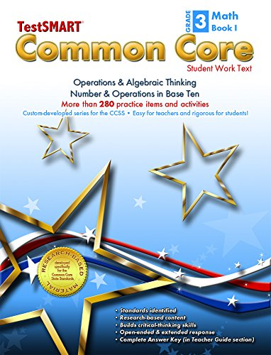 TestSMART® Common Core Mathematics Work Text, Grade 3, Book I - Operations & Algebraic Thinking and Number & Operations in Base Ten