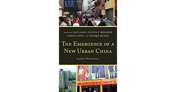 The Emergence of a New Urban China: Insiders Perspectives