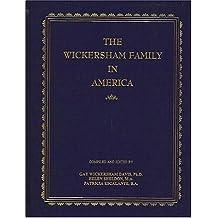 The Wickersham Family in America