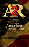 AR2 Handbook for the Second American Revolution, Lawrence Hebron, 1492751537