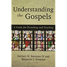 Understanding the Gospels: A Guide for Teaching and Preaching