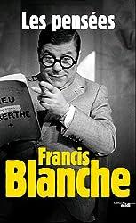 Francis Blanche, les pensées