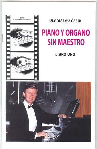 Piano y organo sin maestro 1 (Spanish Edition): Vladislav