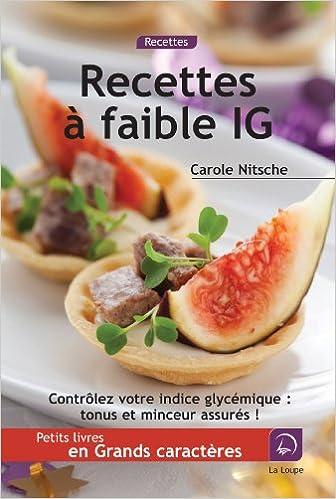 En ligne téléchargement gratuit Recettes à faible indice glycémique (Grands caractères) epub pdf