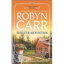 Shelter Mountain: A Virgin River Novel
