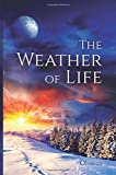 The Weather of Life, Olowan, 1497599814