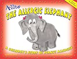Allie the Allergic Elephant, Nicole Smith, 158628052X