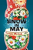 Snow in May, Kseniya Melnik, 1627790071