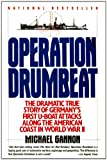 Front cover for the book Operation Drumbeat by Michael Gannon