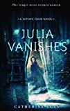 Julia Vanishes (Turtleback School & Library Binding Edition) (Witch's Child)
