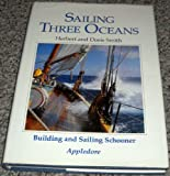 Sailing Three Oceans, Herbert Smith and Doris Susan Smith, 0892722614