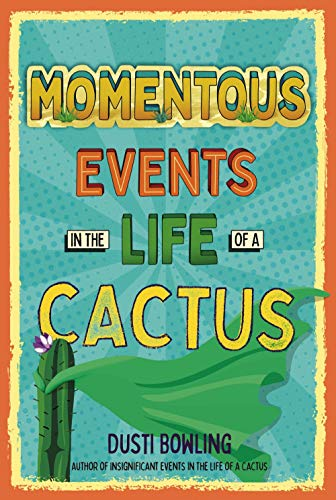 Book Cover: Momentous Events in the Life of a Cactus