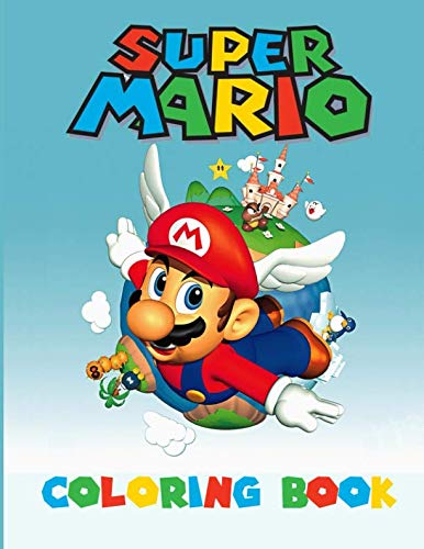 Super Mario Coloring Book: Amazing Activity Book For Kids and any fans of super mario