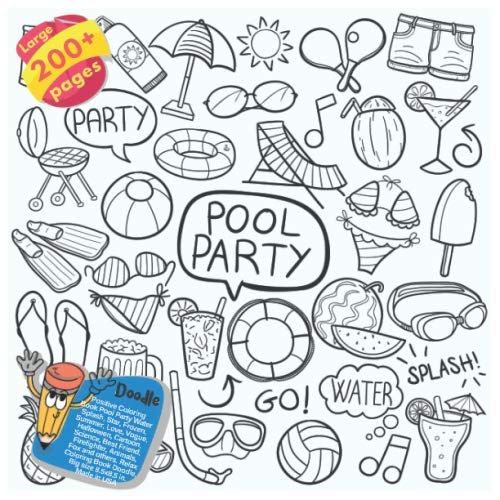 Positive Coloring Book Pool Party Water Splash, Star, Frozen, Summer, Love, Vogue, Halloween, Cartoon, Science, Best Friend, Firefighter, Animals, Fox ... Pool Party Water Splash and others Doodle) ()