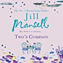 Two's Company Audiobook by Jill Mansell Narrated by Hilary Neville