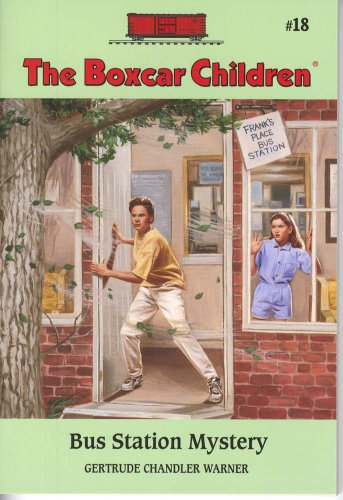 Bus Station Mystery - Book #18 of the Boxcar Children