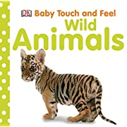 Baby Touch and Feel: Wild Animals (Baby Touch & Feel)