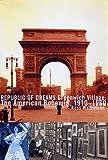 Republic of Dreams : Greenwich Village: The American Bohemia, 1910-1960