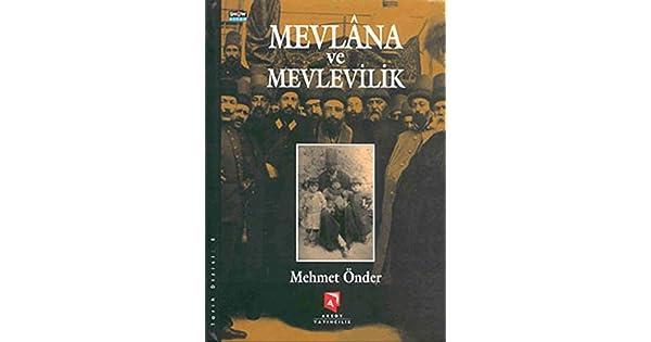 Mevlana Ve Mevlevilik Mehmet önder Sema Gül Amazoncomtr