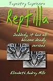 Reptilla, Elizabeth Mills, 1494991365