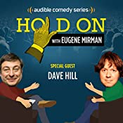 Ep. 15: Dave Hill's Rules for the Dearly Departed | Eugene Mirman, Dave Hill