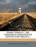 Unsre Vorzeit, Wilhelm Wägner and Jakob Nover, 1278519475