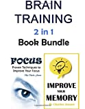 Brain Training: 2 in 1 Ways to Train Your Brain Effectively