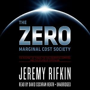 The Zero Marginal Cost Society Audiobook