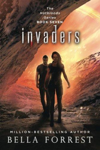 Hotbloods 7: Invaders (Volume 7) by CreateSpace Independent Publishing Platform